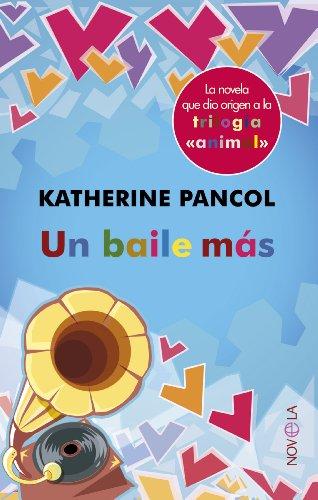 Un baile más (Ficción) por Katherine Pancol