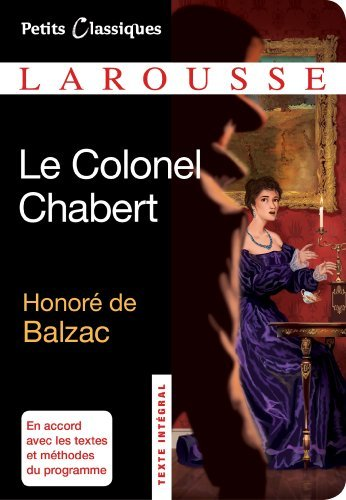 Le colonel Chabert (French Edition) by Honor???? Balzac (de) (2013-10-15)