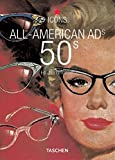 All-American Ads of the 50s (Icons Series)