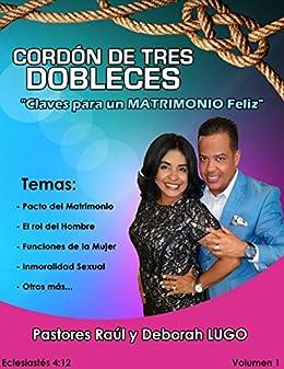Cordon de Tres Dobleces: Claves para un Matrimonio Feliz ...