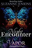 Night Encounter and Vapor: A Paranormal Duet (English Edition)
