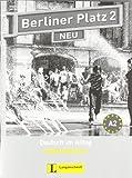 Berliner Platz 2 NEU - Intensivtrainer 2: Deutsch im Alltag (Berliner Platz NEU)