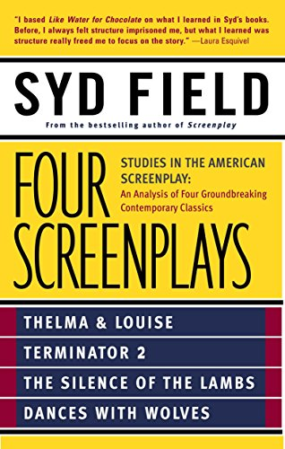 Four Screenplays: Studies in the American Screenplay por Syd Field