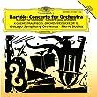 Bartok : Concerto pour orchestre - 4 Pièces pour orchestre, Opus 12