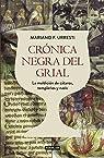 Crónica negra del grial par F. Urresti