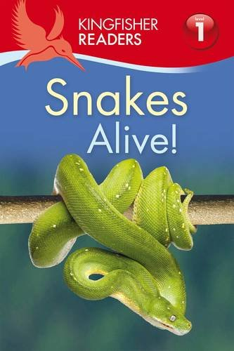 kingfisher-readers-snakes-alive-level-1-beginning-to-read