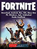 Fortnite Download, Android, Mac, IOS, Xbox One, PC, Windows, APK, Unblocked, Guide Unofficial