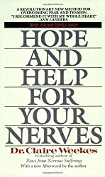 Hope and Help for Your Nerves by Claire Weekes (1990-09-04)