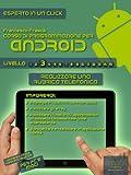 eBook Gratis da Scaricare Corso di programmazione per Android Livello 3 Esperto in un click (PDF,EPUB,MOBI) Online Italiano