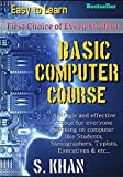 Basic Computer Course: Easy to Learn (Computer World Book 1) (English Edition)