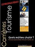 Telecharger Livres Carrieres Tourisme quels Metiers choisir 80 fiches pratiques pour planifier votre carriere (PDF,EPUB,MOBI) gratuits en Francaise