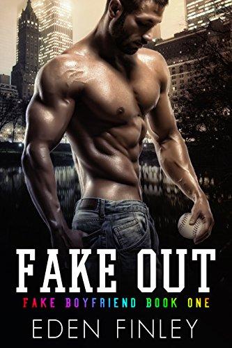 Fake Out (Fake Boyfriend Book 1) par Eden Finley