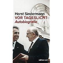 Vor Tageslicht: Autobiografie (edition ost)