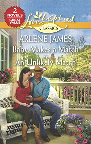 Baby Makes a Match & an Unlikely Match (Love Inspired Classics)