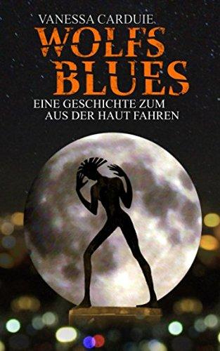Wolfsblues (Schattenseiten-Trilogie, Band 3)