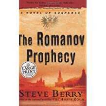 The Romanov Prophecy by Steve Berry (2004-08-26)