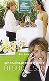 Diventa una wedding planner di successo
