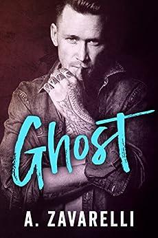 GHOST (Boston Underworld Book 3) by [Zavarelli, A.]