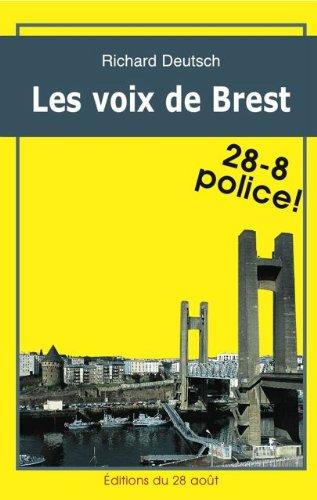 LES VOIX DE BREST (Romans Policiers Rgionaux Gisserot t. 4)