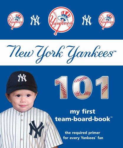 New York Yankees 101 (101 My First Team Board Books) por Brad M. Epstein