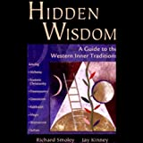 Hidden Wisdom: A Guide to Western Inner Traditions