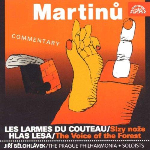 Bohuslav Martinu:Les Larmes Du Couteau [Import anglais]