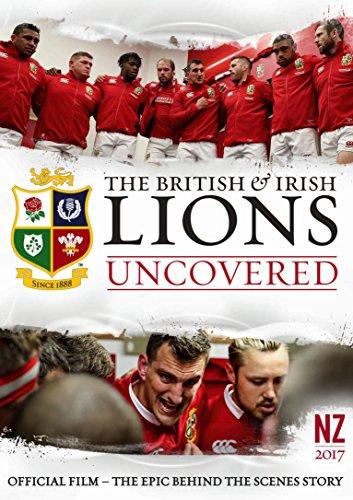 British and Irish Lions 2017: Lions Uncovered [DVD] [Edizione: Regno Unito]