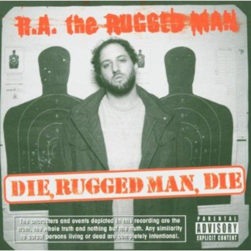 Die, Rugged Man, Die (Ra Man Rugged)