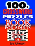 100+ Crossword Puzzle Book For Adults Medium!: A Unique Crossword Puzzle Book For