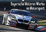 Bayerische Motoren Werke im Motorsport (Wandkalender 2018 DIN A3 quer): BMW Motorsport Fotos aus der Saison 2016 (Monatskalender, 14 Seiten ) (CALVENDO Sport) [Kalender] [Apr 01, 2017] Morper, Thomas