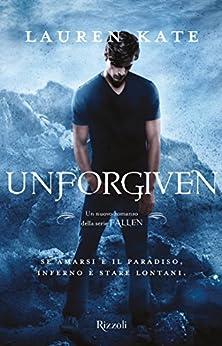 Unforgiven (versione italiana) (Serie Fallen)