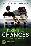 Taking Chances - Im Herzen bei dir (New York Times Bestseller Autoren: Romance)
