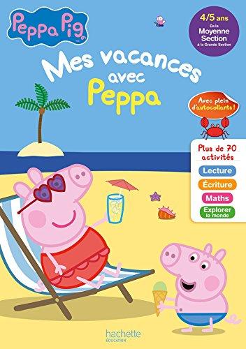 Mes vacances avec PEPPA PIG MS à GS - Cahier de vacances