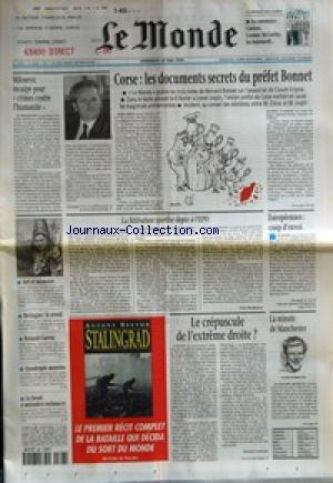MONDE (LE) [No 16900] du 28/05/1999 - MILOSEVIC INCULPE POUR CRIMES CONTRE L'HUMANITE - ART ET MEMOIRE - BRETAGNE - LE REVEIL - ROLAND-GARROS - QUADRUPLE MEURTRE - LE BRUIT A MOINDRES NUISANCES - CORSE - LES DOCUMENTS SECRETS DU PREFET BONNET - LA LITTERATURE SPORTIVE DOPEE A L'EPO PAR YVES BORDENAVE - LE CREPUSCULE DE L'EXTREME DROITE ? PAR GERARD COURTOIS - EUROPEENNES - COUP D'ENVOI - LA MINUTE DE MANCHESTER - STALINGRAD PAR ANTONY BEEVOR.