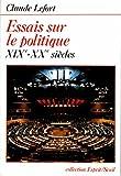 Essais sur le politique (XIXe-XXe siècles) (Esprit) - Format Kindle - 9782021228465 - 8,49 €