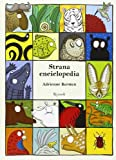 Strana enciclopedia. Ediz. illustrata