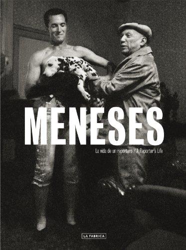 Meneses. La Vida De Un Reportero (A Reporter`S Life) (Libros de Autor) por Enrique Meneses