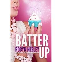 Batter Up (Bachelors of Buttermilk Falls Book 1) (English Edition)