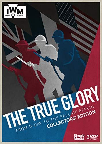 The True Glory - Collectors' Edition - IWM [DVD] -