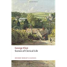 Scenes of Clerical Life 2/e (Oxford World's Classics)