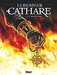 Le dernier Cathare Tome 1 : Tuez-les...