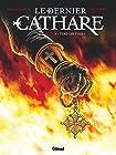 Le Dernier Cathare - Tuez-les tous !