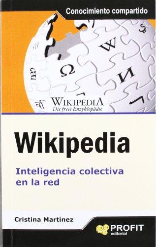 Wikipedia: Inteligencia colectiva en la red