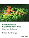 #10: Environmental Governance in India: Issues and Challenges