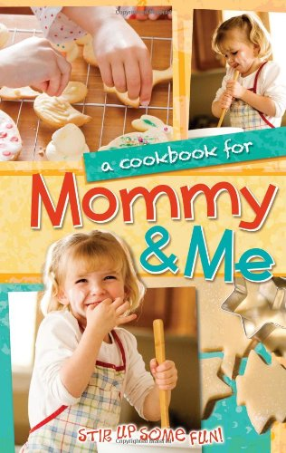 A Cookbook For Mommy Me