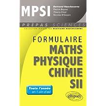 Formulaire Mathématiques Physique Chimie SII MPSI