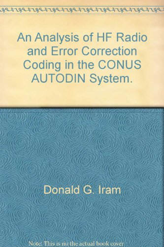 An Analysis of HF Radio and Error Correction Codin...