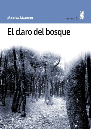 el-claro-del-bosque-paisajes-narrados