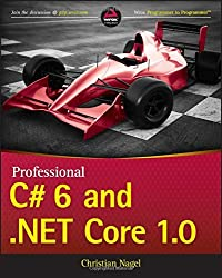Professional C# 6 and .NET Core 1.0 by Christian Nagel (2016-04-11)