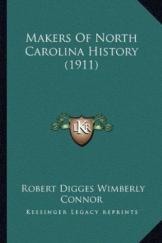 Makers of North Carolina History (1911)